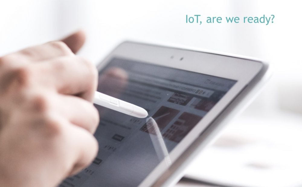 IoT, are we ready for the digital revolution?